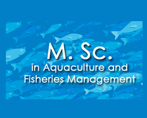 M.Sc. in  Aquaculture and Fisheries Management (DZEM)